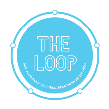 The Loop: A 360 Approach to PR in Chicago
